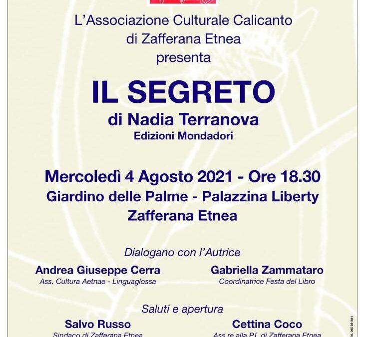 """Mercoledì 4 agosto 2021 ore 18,30 – presentazione del libro """"Il segreto"""" di Nadia Terranova, edizioni Mondadori."""